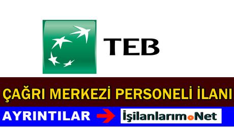 TEB Eskişehir Çağrı Merkezi Personeli Alımı İlanı