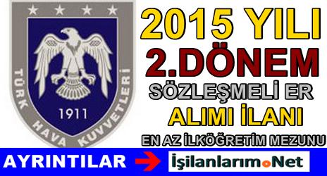 Hava Kuvvetleri Komutanlığı 2015/2 Sözleşmeli Er Alımı