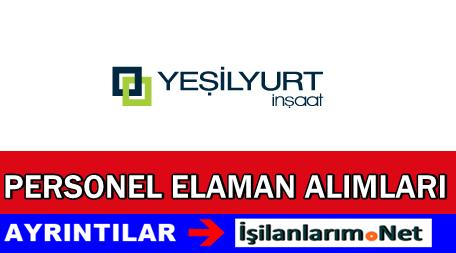 Yeşilyurt İnşaat İstanbul Personel Alımı İş Başvurusu