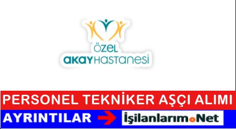 Ankara Özel Akay Hastanesi Personel Eleman Alımı İlanları