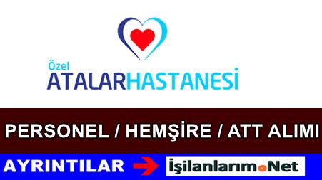 İstanbul Özel Atalar Hastanesi ATT Hemşire Alımı İş İlanları