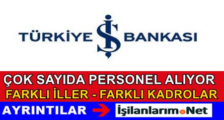İş Bankası Çok Sayıda Personel Alımı İlanı Başvuru 2015