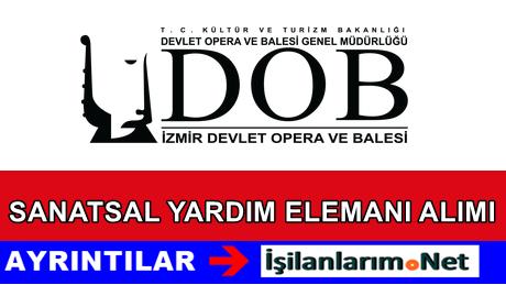 İzmir Devlet Opera Balesi Sanatsal Yardımcı Personel Alımı