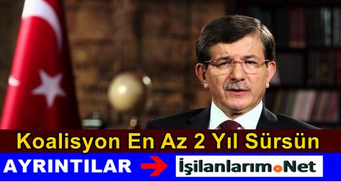 Türkiye'de Yeni Kurulacak Koalisyon En Az 2 Yıl Sürecek