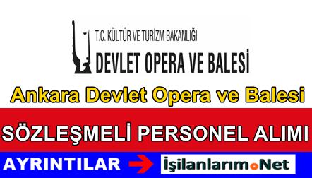 Ankara Devlet Opera ve Balesi Sanatçı Personel Alımı 2015