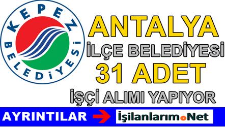 2015 Antalya Kepez Belediyesi 31 İşçi Alımı İlanı Başvurusu