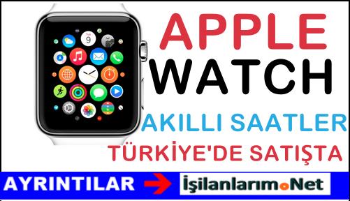 Türkiye'de Satışa Sunulan Apple Watch Özellikleri Fiyatları