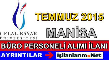 Celal Bayar Üniversitesi 4/B Sözleşmeli Personel Alımı İlanı