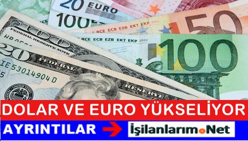 EURO ve DOLAR Artışı Tüm Hızıyla Devam Ediyor