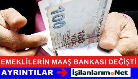 Temmuz 2015'den Sonra Emekli Olanların Bankası Değişti