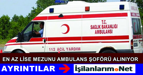 Gümüşhane Sağlık Müdürlüğü Ambulans Şoförü Alımı 2015