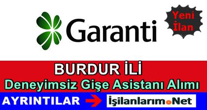 Garanti Bankası Burdur Gişe Asistanı Alımı İlanı 2015