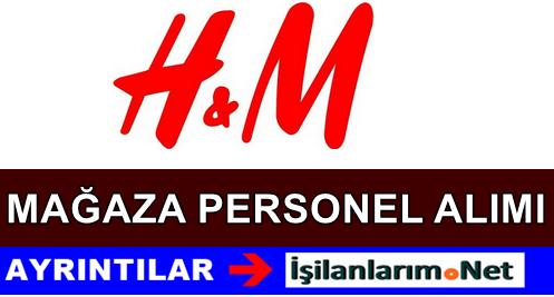 H&M Mağazaları Personel ve Danışman Alımı İş İlanları