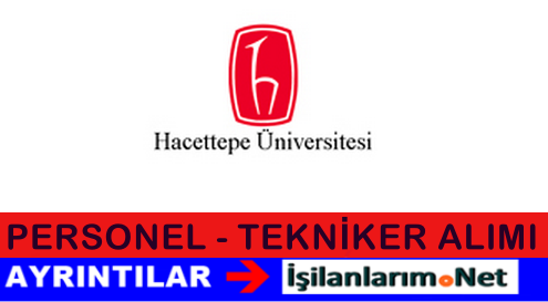 Hacettepe Üniversitesi Sözleşmeli Sağlık Personeli Alımı 2015