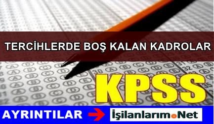 2015 KPSS Yerleştirmelerinde Boş Kalan Kadrolar Açıklandı