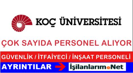 İstanbul Koç Üniversitesi Çok Sayıda Personel Alımı Yapıyor