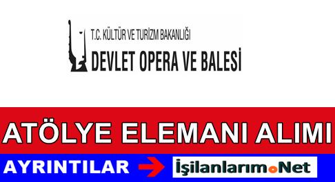 Mersin Devlet Opera Balesi Sözleşmeli Eleman Alımı İlanı
