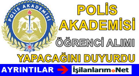 Polis Akademisi Başkanlığına 2015 Yılı Öğrenci Alımı İlanı