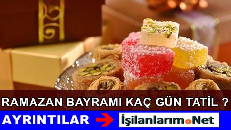 2015 Ramazan Bayramında Kaç Gün Tatil Olacak Belli Mi