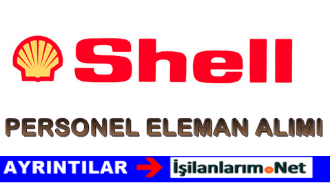 Shell Petrol Market Elemanı ve Pompacı Alımı Başvurusu