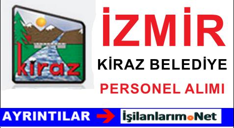 2015 Yılı İzmir Kiraz Belediyesi Personel Alımı İlanı