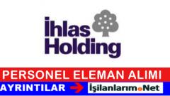 İhlas Holding Personel Eleman Alımı İş İlanları 2015