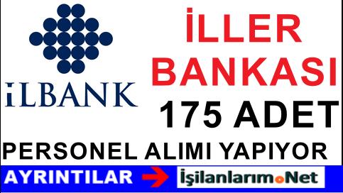 İller Bankası (İLBANK) Uzman Yardımcısı Personel Alımı İlanı