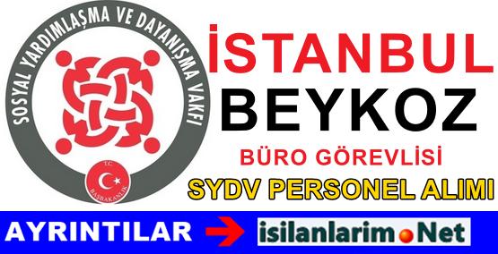 2015 Yılı SYDV İstanbul Beykoz Büro Personeli Alımı İlanı