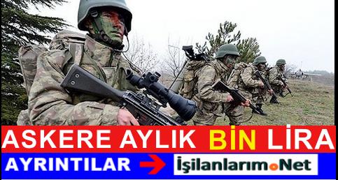 CHP'den Müjde: Askere Aylık BİN Lira Harçlık Verilecek