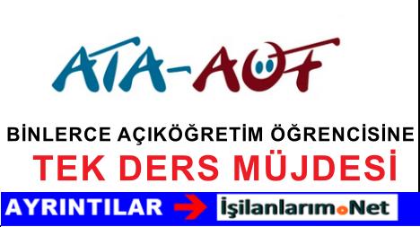 Atatürk Üniversitesi AÖF Öğrencilerine Tek Ders Duyurusu