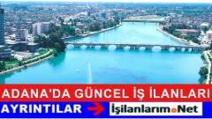 Adana Güncel İş İlanları Eleman Personel Alımı Başvurusu