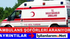 Ambulans Şoförü Alımı Yapan Hastane İlanları İş Başvurusu