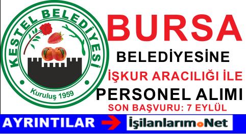 Bursa Kestel Belediyesi 2015 Yılı Sürekli İşçi Alımı Başvurusu