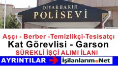 Diyarbakır Polisevi Farklı Pozisyonlarda İşçi Alımı İlanı 2015