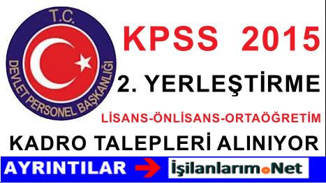 DPB 2015/2 KPSS Yerleştirme Kadro Talepleri Almaya Başladı
