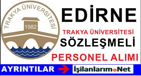 Trakya Üniversitesi Sözleşmeli Personel Alımı İlanı 2015