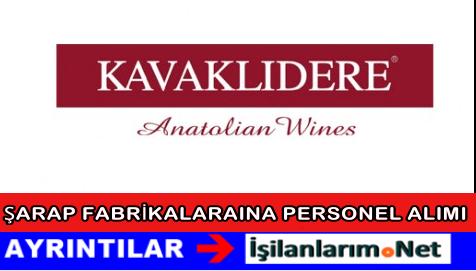 Kavaklıdere Şarapları Personel Eleman Alımı İş İlanları