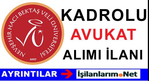 2015 Nevşehir Hacı Bektaş Veli Üniversitesi Avukat Alımı İlanı