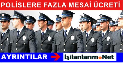 Polis Memurlarına Fazla Mesai Ödenmesi İçin Kanun Teklifi
