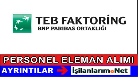 TEB Faktoring Personel Eleman Alımı İş İlanları 2015