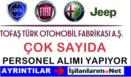 TOFAŞ Türk Otomobil Fabrikası Personel İşçi Alımı İlanları