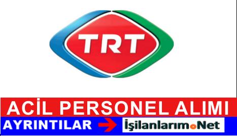 TRT 2015 Yılında Acil Olarak Personel Memur Alımı Yapmalı