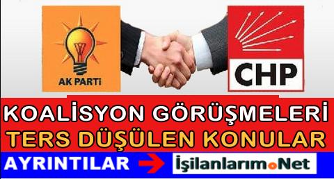 AKP ile CHP Arasında Koalisyon Görüş Ayrılıkları Hangileri