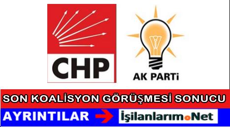 CHP ve AKP Son Koalisyon Görüşmelerinde Neler Yaşandı