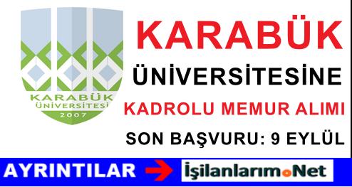 Karabük Üniversitesine Kadrolu Memur Personel Alımı İlanı