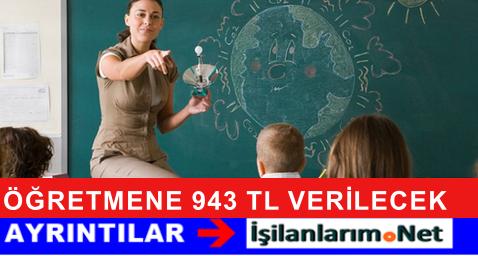 Öğretmenlere Bu Yıl 943 TL Hazırlık Ödeneği Verilecek