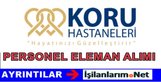 Ankara Koru Hastanesi Personel Eleman Alımı İş İlanları