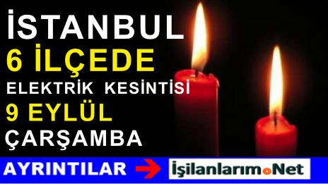 9 Eylül 2015 İstanbul Anadolu Yakası Elektrik Kesintisi Var