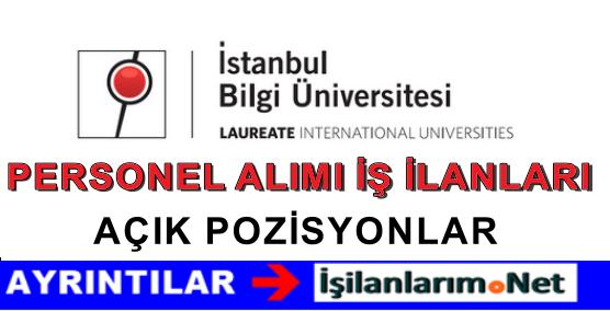 İstanbul Bilgi Üniversitesi Personel Alımı İş İlanları