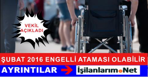 Şubat 2016'da Engelli (EKPSS) Tercihleriyle Atama Yapılabilir